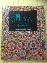 Boken Millefiori Quilts